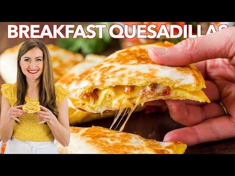 BREAKFAST QUESADILLAS - 3 Easy Ways
