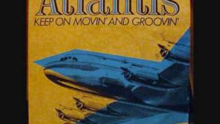 Atlantis - Keep On Movin And Groovin [Extended Version]