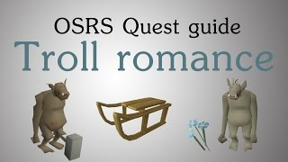 [OSRS] Troll romance quest guide