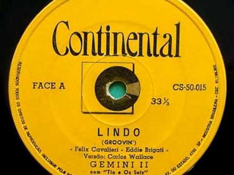 Gemini II e O'Seis (pré OS MUTANTES) - Lindo (Groovin') 1967-20-05