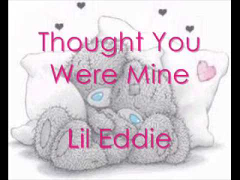 Lil Eddie- Thought You Were Mine (prod. by...