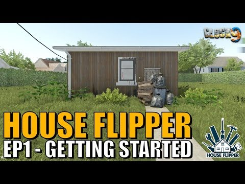 House Flipper Game - EP1 - Getting Started