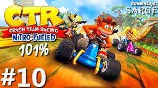 Zagrajmy w Crash Team Racing: Nitro-Fueled PL (101%) odc. 10 - Citadel City