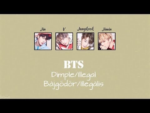 BTS - Dimple/Illegal (Han | Rom | Hunsub.) [SZÍNKÓDOLVA]