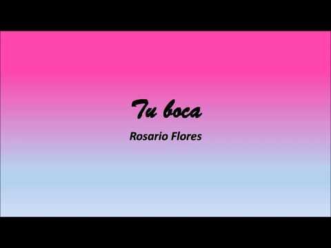 Rosario - Tu boca - letra