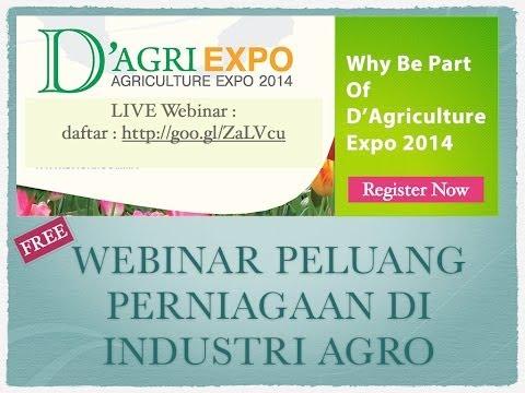 LIVE Webinar -Peluang Perniagaan di Industri Agro #dagriexpo #dagri2014 #kangkung