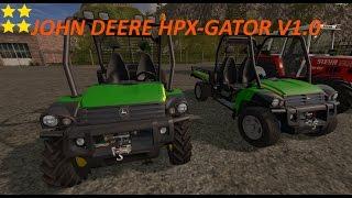 "[""JOHN DEERE HPX-GATOR"", ""Mod Vorstellung Farming Simulator Ls17""]"
