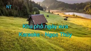 Khu phố ngày xưa - karaoke lyrics
