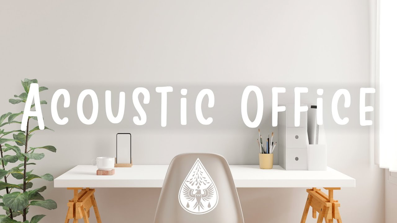 Download Acoustic Office 🪕🖥️ - An Indie/Folk/Pop Working Playlist