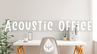 Acoustic Office 🪕🖥️ - An Indie/Folk/Pop Working Playlist