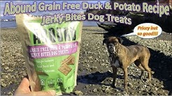 Abound Grain Free Duck & Potato Recipe Jerky Bites Dog Treats