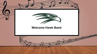 Welcome Hawk Band