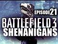 Battlefield 3 Shenanigans - «EPISODE 21» BF3 Funny Gameplay Moments