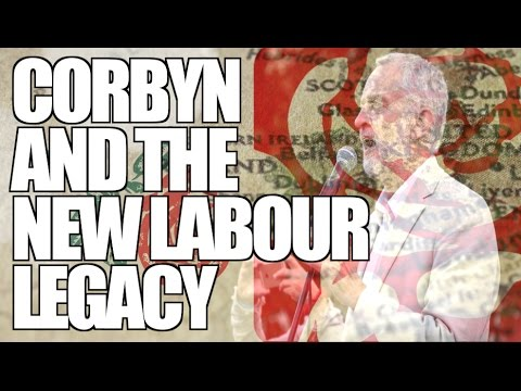 Jeremy Corbyn and the Legacy of New Labour