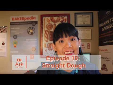 should-you-use-a-straight-dough-system?-|-ask-dr.-lin-ep-10-|-bakerpedia
