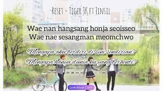 Download Mp3 Reset - Tiger Jk Ft Jinsil | Lirik Lagu