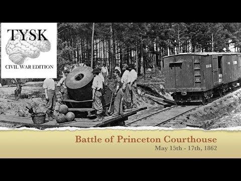1862 - 26 Battle of Princeton Courthouse
