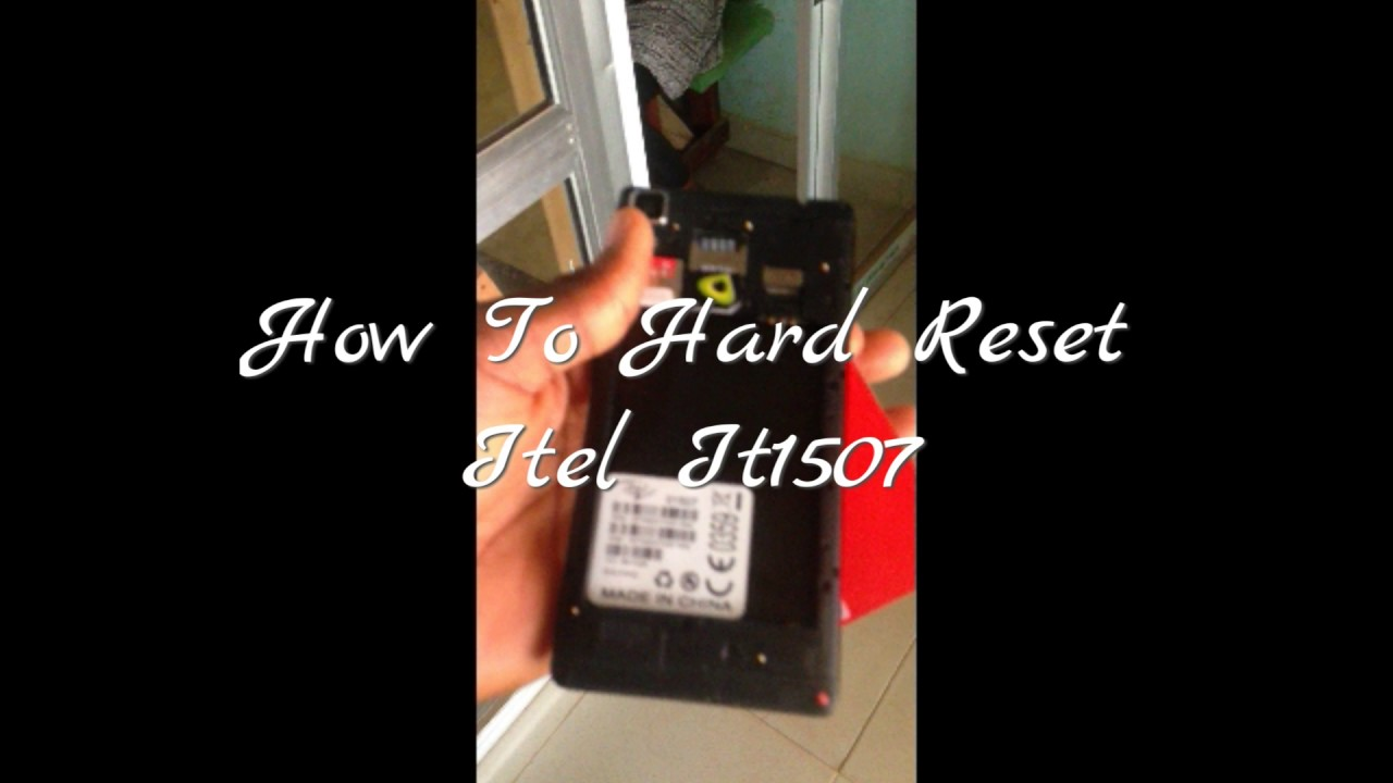 How To Hard Reset Itel It1507 by DSMEDIA24