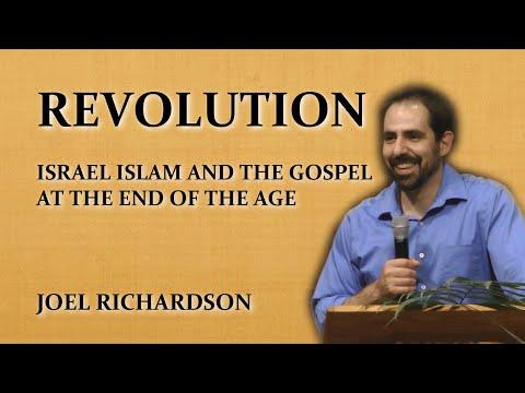 REVOLUTION Israel Islam and the Gospel - Teaching by Joel Richardson