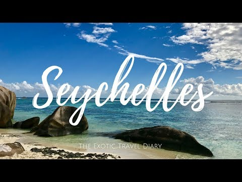 The Exotic Travel Diary | Seychelles | Watch in HD