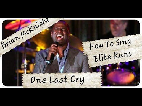 How To SING Elite RUNS Like BRIAN MCKNIGHT...