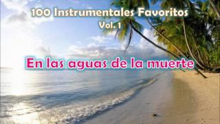 100 Instrumentales Favoritos vol. 1 - 003 En las aguas de la muerte