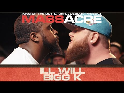 KOTD - Rap Battle - Ill Will vs Bigg K   #MASSacre