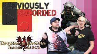 Previously Recorded - Dragon's Dogma