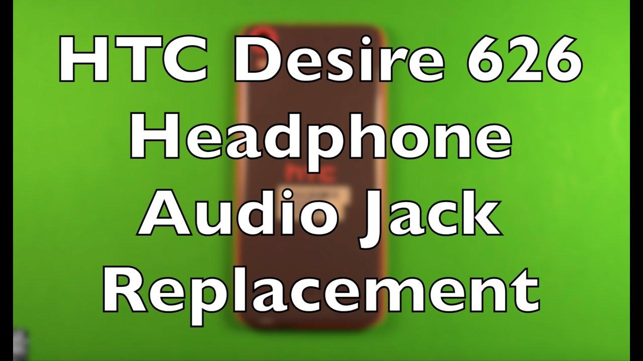 htc headphone jack. htc desire 626 headphone jack replacement how to change htc