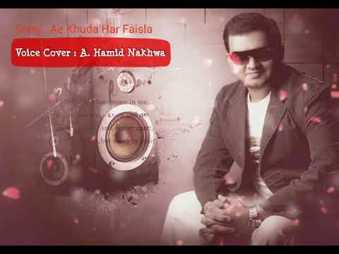Ae Khuda har faisla Karaoke By A. Hamid Nakhwa