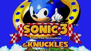 Sonic the Hedgehog 3 and Knuckles [Longplay]