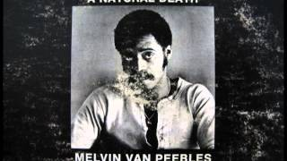 "Melvin Van Peebles ""Come On Feet Do Your Thing"""