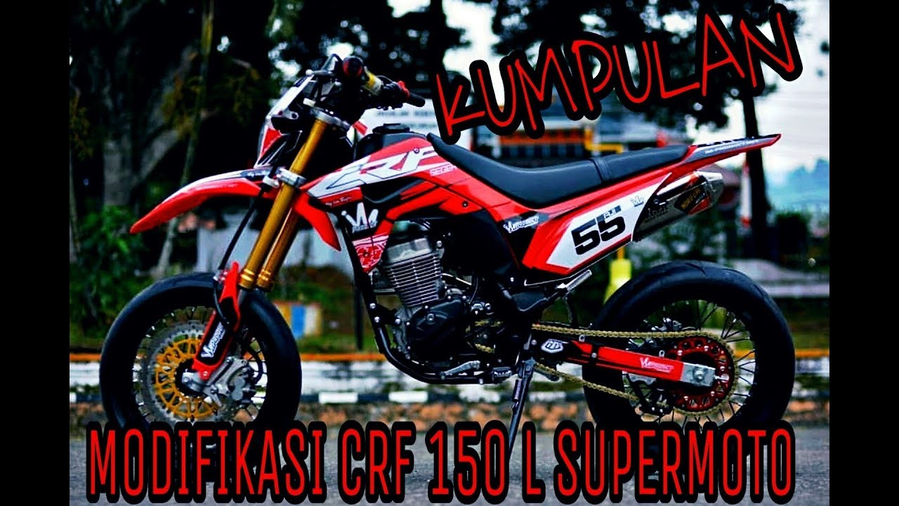Modifikasi Motor Honda Crf 150 Supermoto