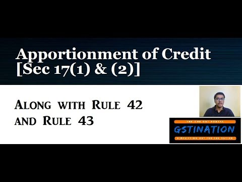 Apportionment of Input Tax Credit in GST - Section 17, Rule 42 & Rule 43 of GST Law
