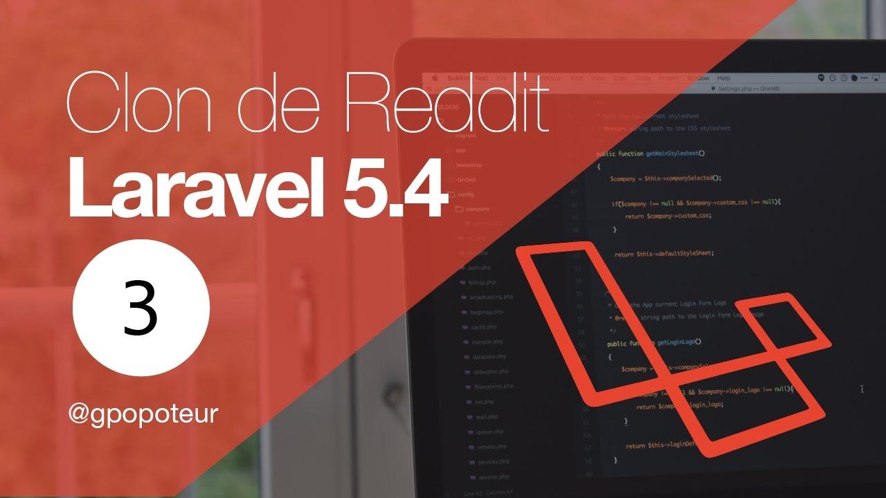 03 / Laravel 5 4 - Clon de Reddit - Vistas y creando controller de  publicaciones