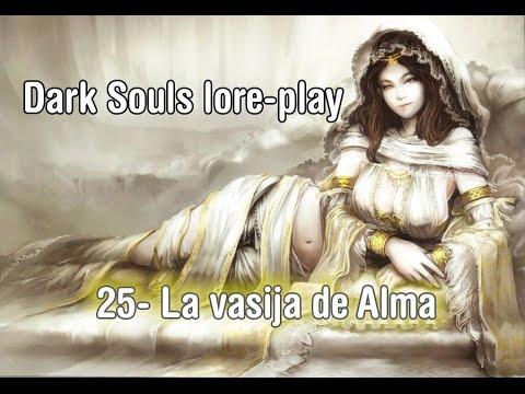 Lore-Play Dark Souls | 25- La vasija de alma