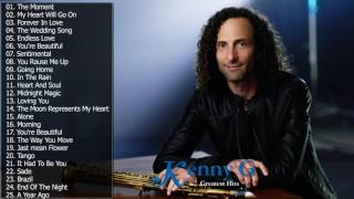 Kenny G Greatest Hits || The Best Of Kenny G