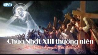 Học hỏi Phúc Âm Chúa Nhật XIII thường niên Năm A