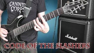 Cannibal Corpse - Code Of The Slashers - Guitar Cover