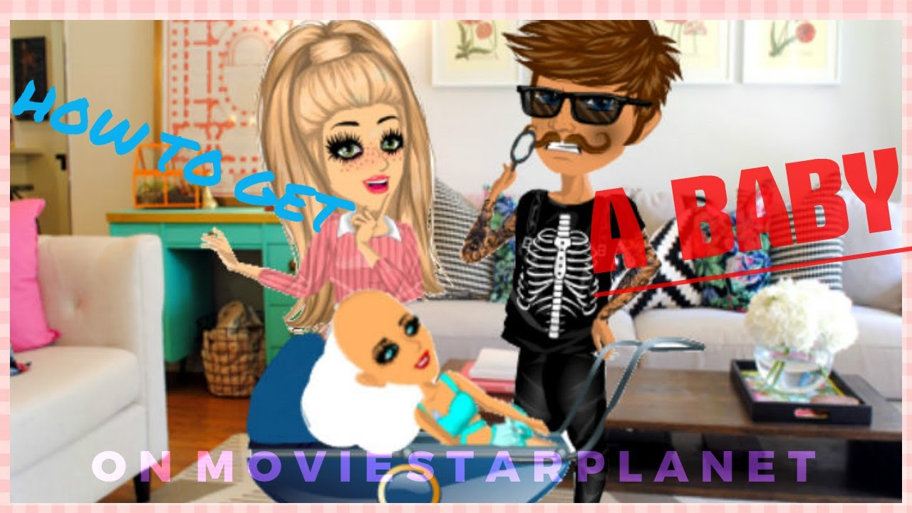 How To Have A Baby On MSP! - MovieStarPlanet *Still working*