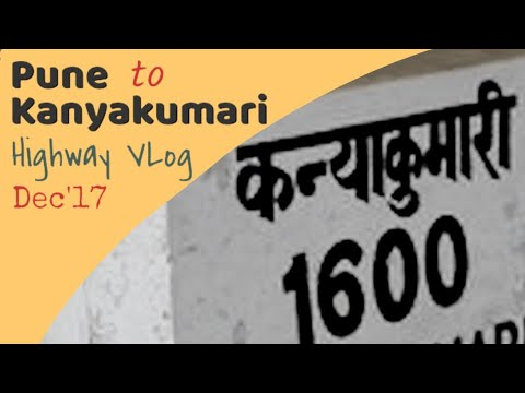 Pune to Kanyakumari Highway Road trip VLog | Pune-Belgaum-Bangalore-Kanyakumari | Highways in India