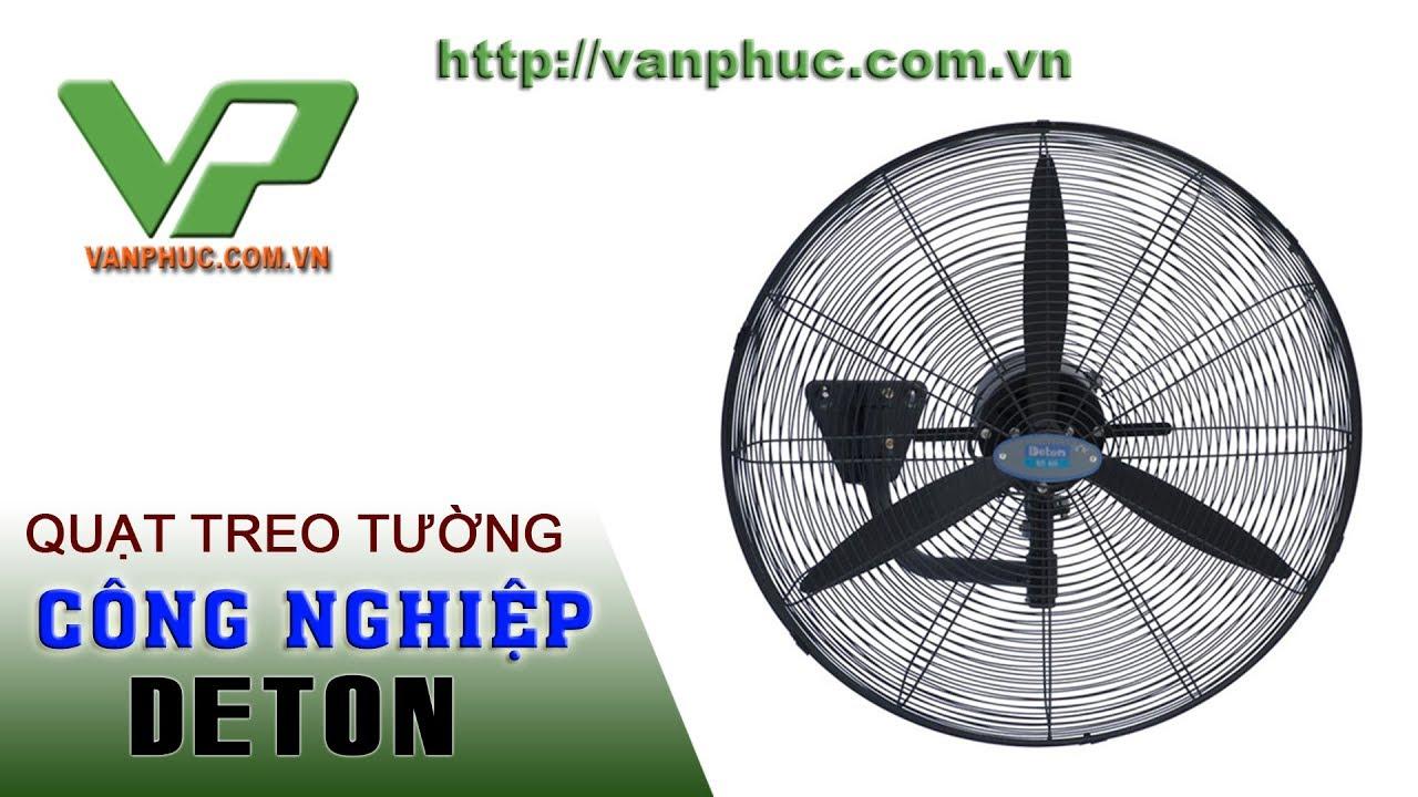 Giới thiệu quạt treo tường công nghiệp Deton-Vanphuc.com.vn