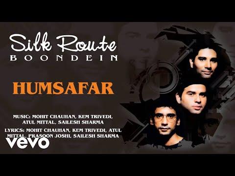 Humsafar - Silk Route | Official Hindi Pop Song