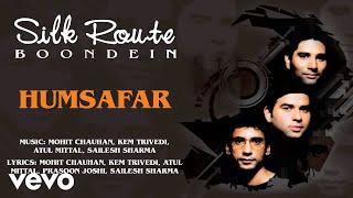Humsafar Silk Route , Official Hindi Pop Song