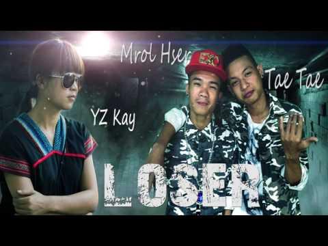 Karen Song - Loser by YZ Kay , Mrol Hser and Tae Tae