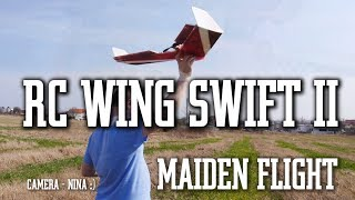 RC Wing Swift II - The maiden flight...