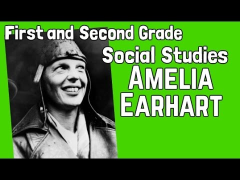 Amelia Earhart | First and Second Grade Social Studies Lesson