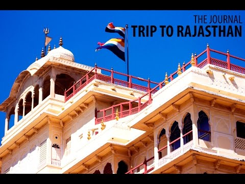 Rajasthan: Things to do in Jaipur, Udaipur | The Journal Productions