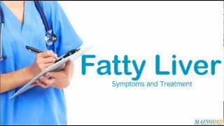 Fatty Liver ¦ Treatment and Symptoms