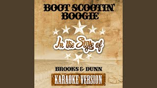 Boot Scootin' Boogie (In the Style of Brooks & Dunn) (Karaoke Version)